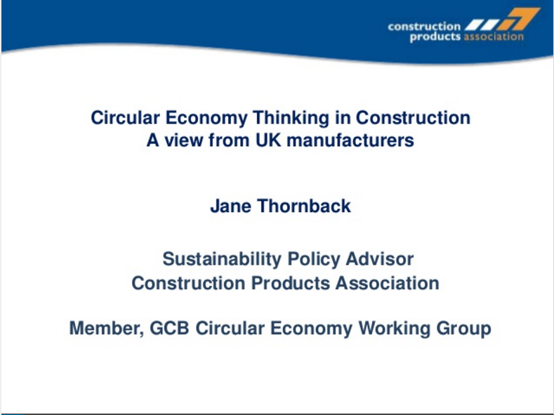 Circular Economy Thinking in Construction: A view from UK Manufacturers