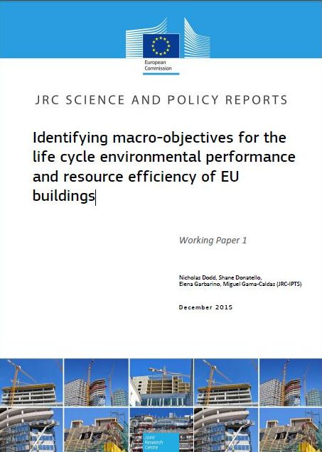 Identifying macro-objectives for the life cycle environmental performance and resource efficiency of EU buildings